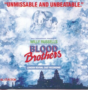 Willy Russell: Blood Brothers (1988 London Cast)