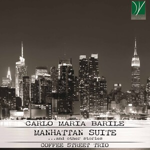 Carlo Maria Barile: Manhattan Suite … and other Stories