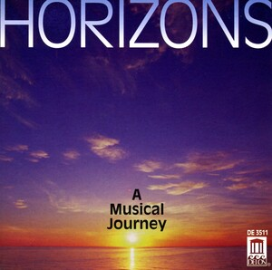 Horizons, A Musical Journey: Works by Duruflé, Dvořák, Beethoven, etc.