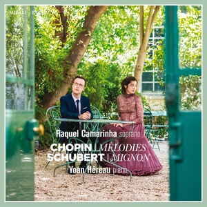 Chopin: Mélodies; Schubert: Mignon
