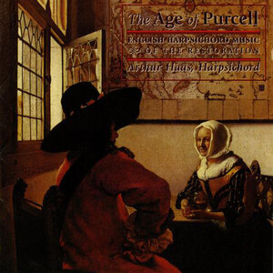 The Age of Purcell: Works by Froberger, Locke, Purcell, etc.