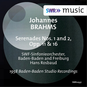 Brahms: Serenades No.1 and 2