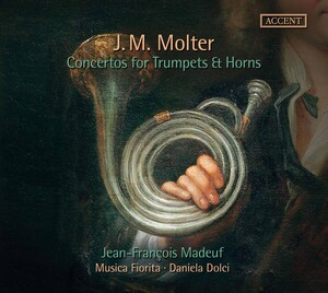 J.M. Molter: Concertos for Trumpets and Horns