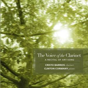 The Voice of the Clarinet: Works by Grieg, Vaughan Williams, Caccini, etc.