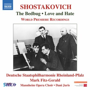 Shostakovich: The Bedbug Suite, Op.19a and Love and Hate, Op.38