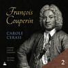 Couperin: Complete Works for Harpsichord, Vol.2: 2nd and 4th Ordres