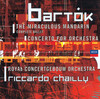 Béla Bartók: Concerto for Orchestra; The Miraculous Mandarin