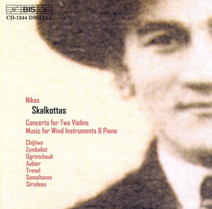 Skalkottas: Concerto for Two Violins; Music for Wind Instruments & Piano