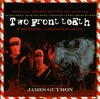 James Guymon: Two Front Teeth (Original Film Soundtrack)