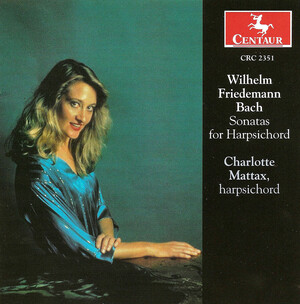 Wilhelm Friedemann Bach: Sonatas for Harpsichord