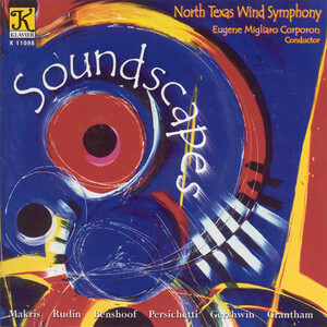 Soundscapes: Works by Makris, Rudin, Gershwin, etc.