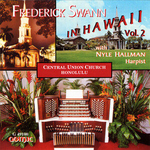 Frederick Swann in Hawaii, Vol.2