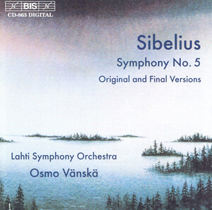 Sibelius: Symphony No.5 (Original and Final Versions)