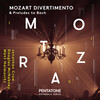 Mozart: Divertimento and Preludes to Bach