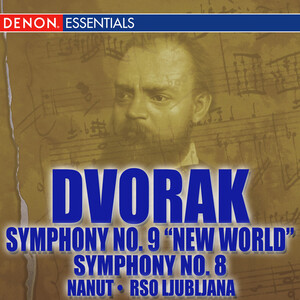 Dvorak: Symphony No.8; Symphony No.9 'From the New World'