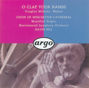 Walton, Vaughan Williams: O Clap Your Hands