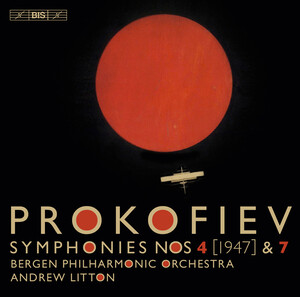 Prokofiev: Symphonies No.4 and 7