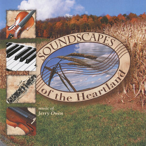 Jerry Owen: Soundscapes of the Heartland