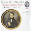 Schumann: Theme and Variations on the name Abegg; Papillons; 6 Etudes pour le pianoforte d'apres les caprices de Paganini