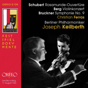 Schubert, Berg and Bruckner: Orchestral Works (Live)