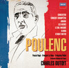Poulenc: Concertos; Orchestral and Choral Works