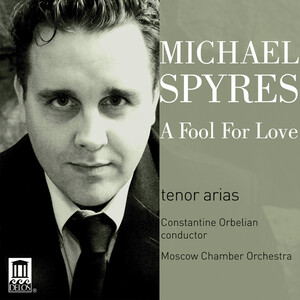 A Fool for Love: Michael Spyres sings Donizetti, Stravinsky, Rossini, etc.