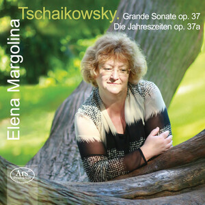 Grand Sonata, Op.37 and The Seasons, Op.37a