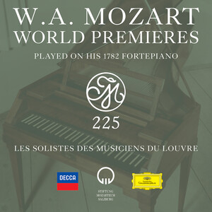 W.A. Mozart World Premieres Played On His 1782 Fortepiano