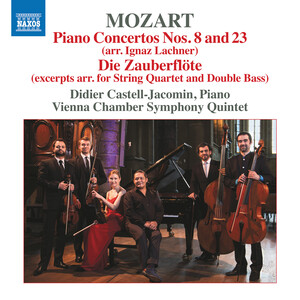 Mozart: Piano Concertos No.8 and 23 and Die Zauberflöte (Excerpts Arr. for Chamber Ensemble)