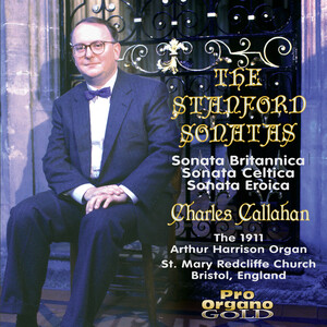 Stanford: Organ Sonatas No.3, 4 and 2