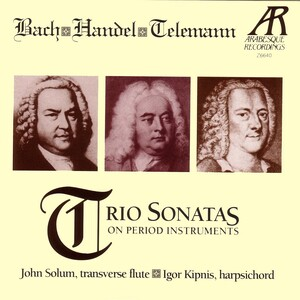 Bach, Handel, Telemann: Trio Sonatas on Period Instruments