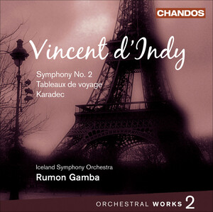 Vincent d'Indy: Orchestral Works, Vol.2