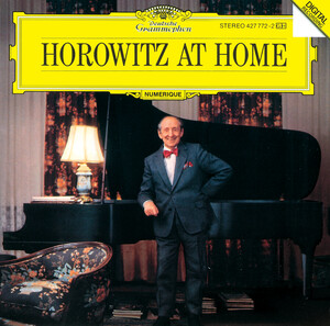 Horowitz at Home: Piano Works by Mozart, Schubert and Liszt