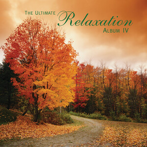 Ultimate Relaxation Album, Vol. 4: Works by Mozart, Bach, Haydn, etc.
