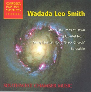 Wadada Leo Smith: Grand Oak Trees at Dawn; String Quartet No.1