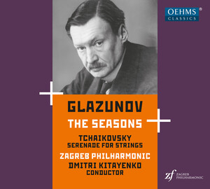 Glazunov: The Seasons, Op. 67 - Tchaikovsky: Serenade for Strings, Op. 48